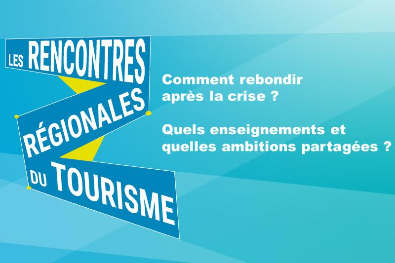 Les Rencontres Régionales du Tourisme 2021