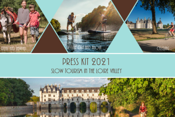 Press Kit 2021 - Slow tourism in the Loire Valley
