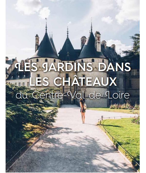 Communiqué de presse 2021  Les jardins dans les châteaux du Centre-Val de Loire