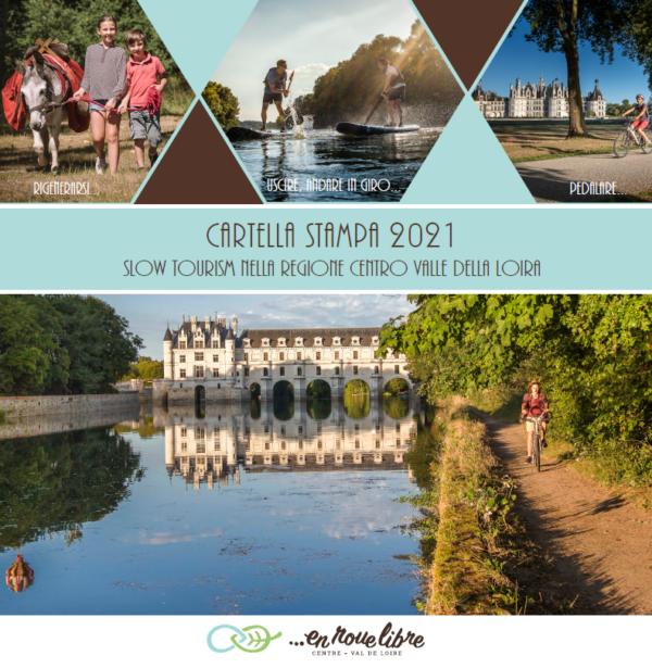 Cartella Stampa 2021 - Slow tourism nella regione Centro Valle della Loira