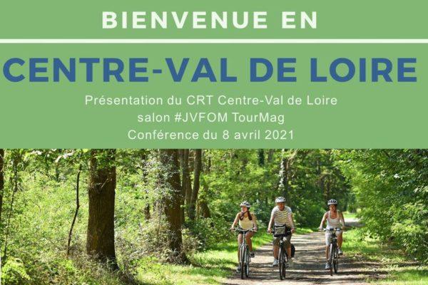 Conference E-salon TourMag 8 avril 2021- PPT projeté - CVL