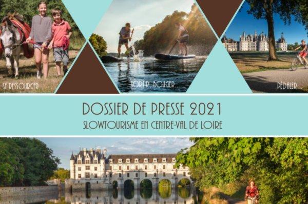 Dossier de presse 2021 - Slow Tourisme en Centre-Val de Loire
