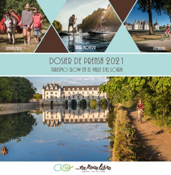 Dosier de prensa 2021_Turismo slow en el Valle del Loira