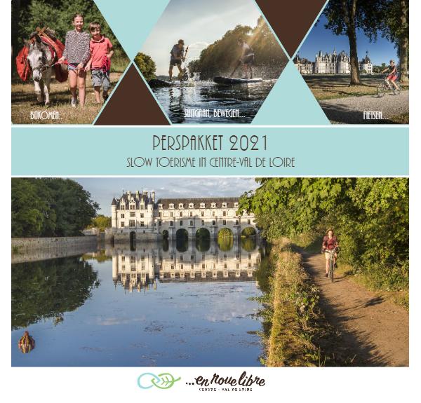 Perspakket 2021 - Slow toerisme in Centre-Val de Loire