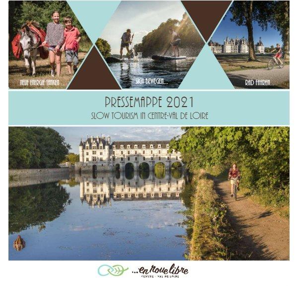 Pressemappe 2021 - Slow Tourism in Centre-Val de Loire